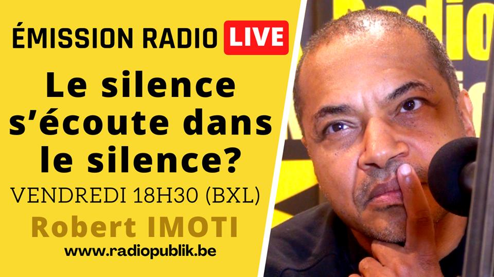 LE SILENCE S'ÉCOUTE DANS LE SILENCE#2